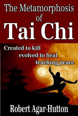 The Metamorphosis of Tai Chi